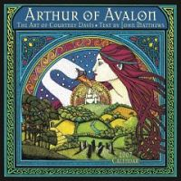 The Art of Courtney Davis: Arthur of Avalon