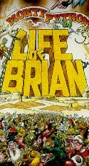 Life of Brian, directed by Terry Jones